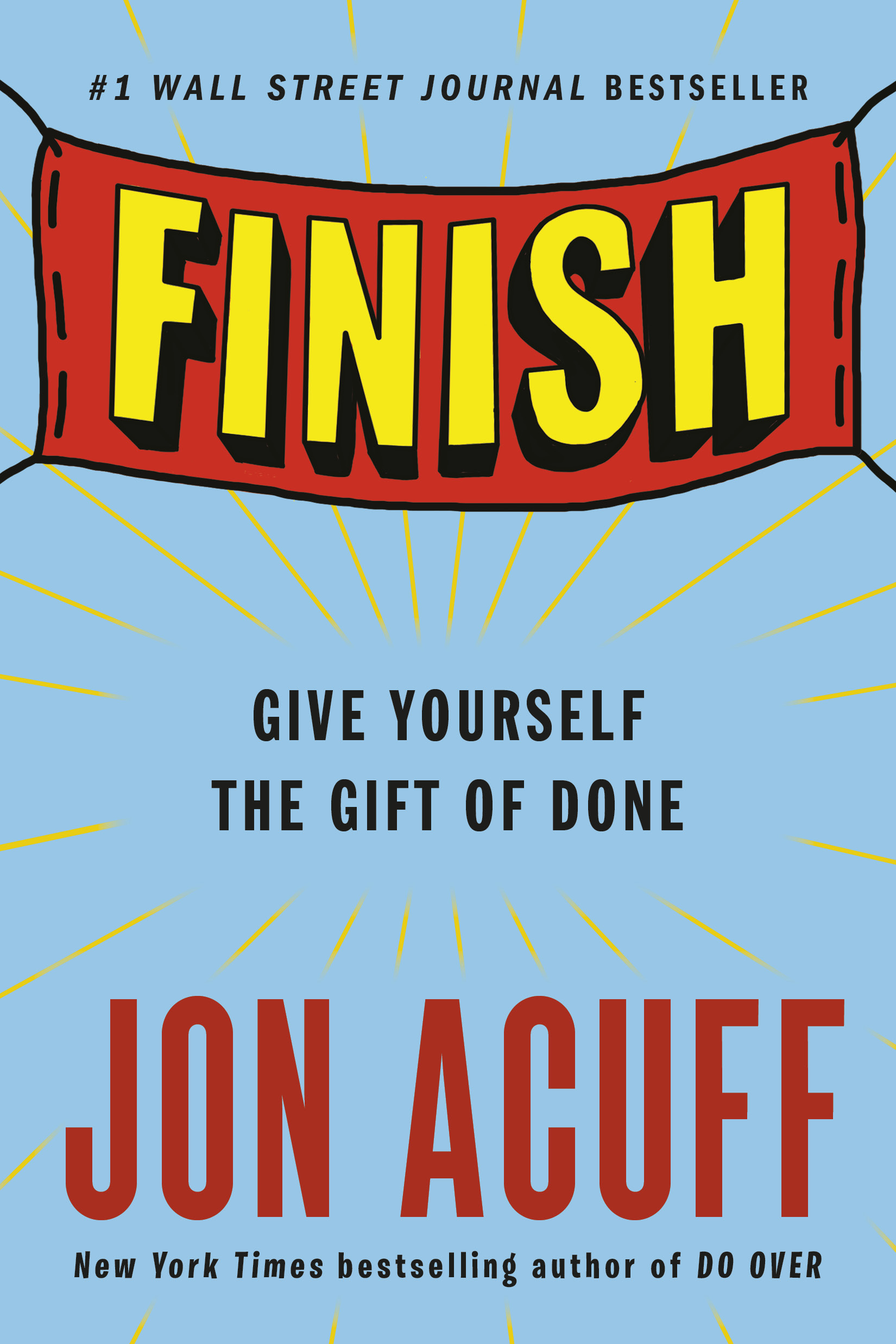 Finish Give Yourself the Gift of Done by Jon Acuff