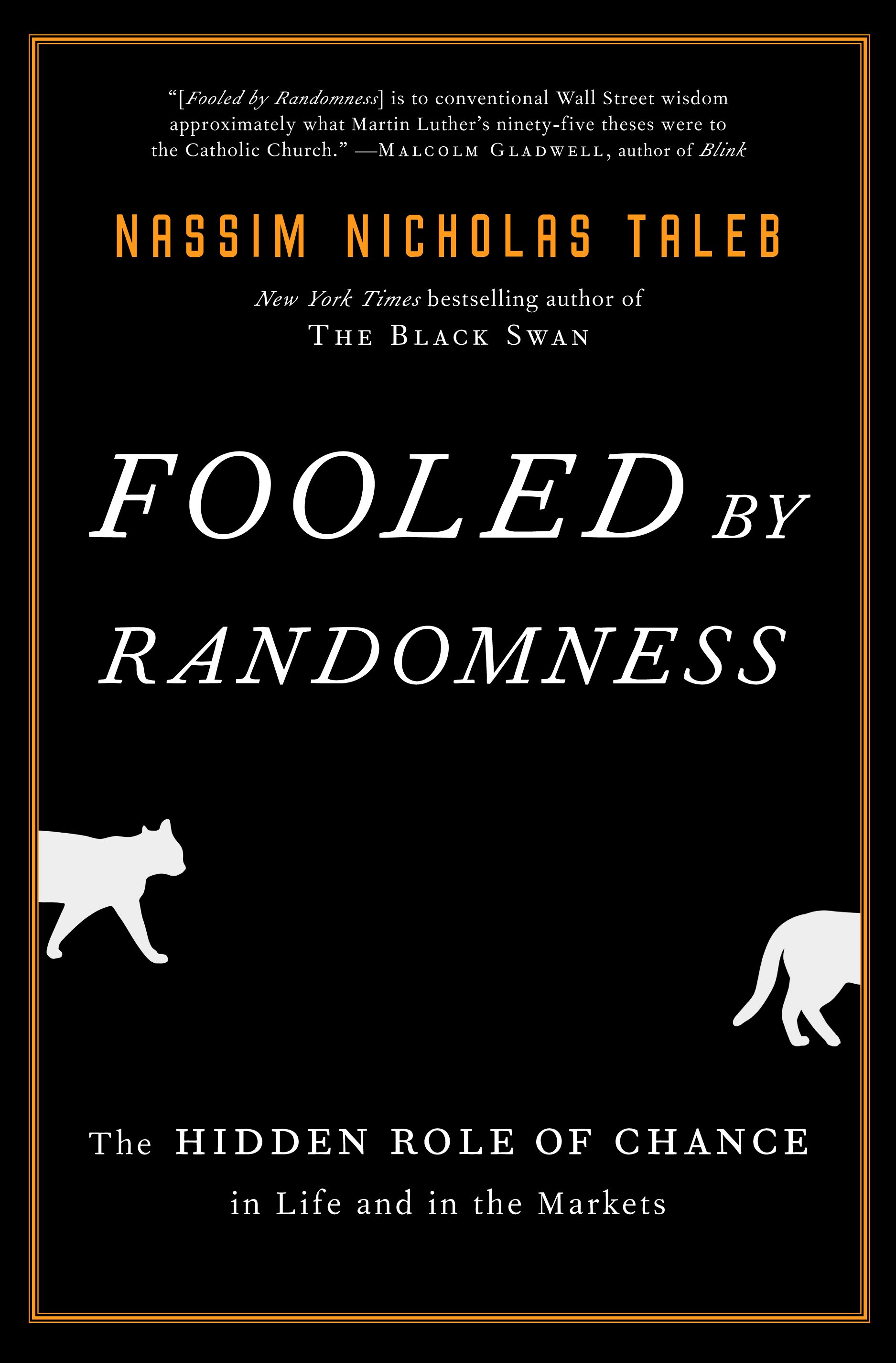 Fooled by Randomness  by Nassim Nicholas Taleb