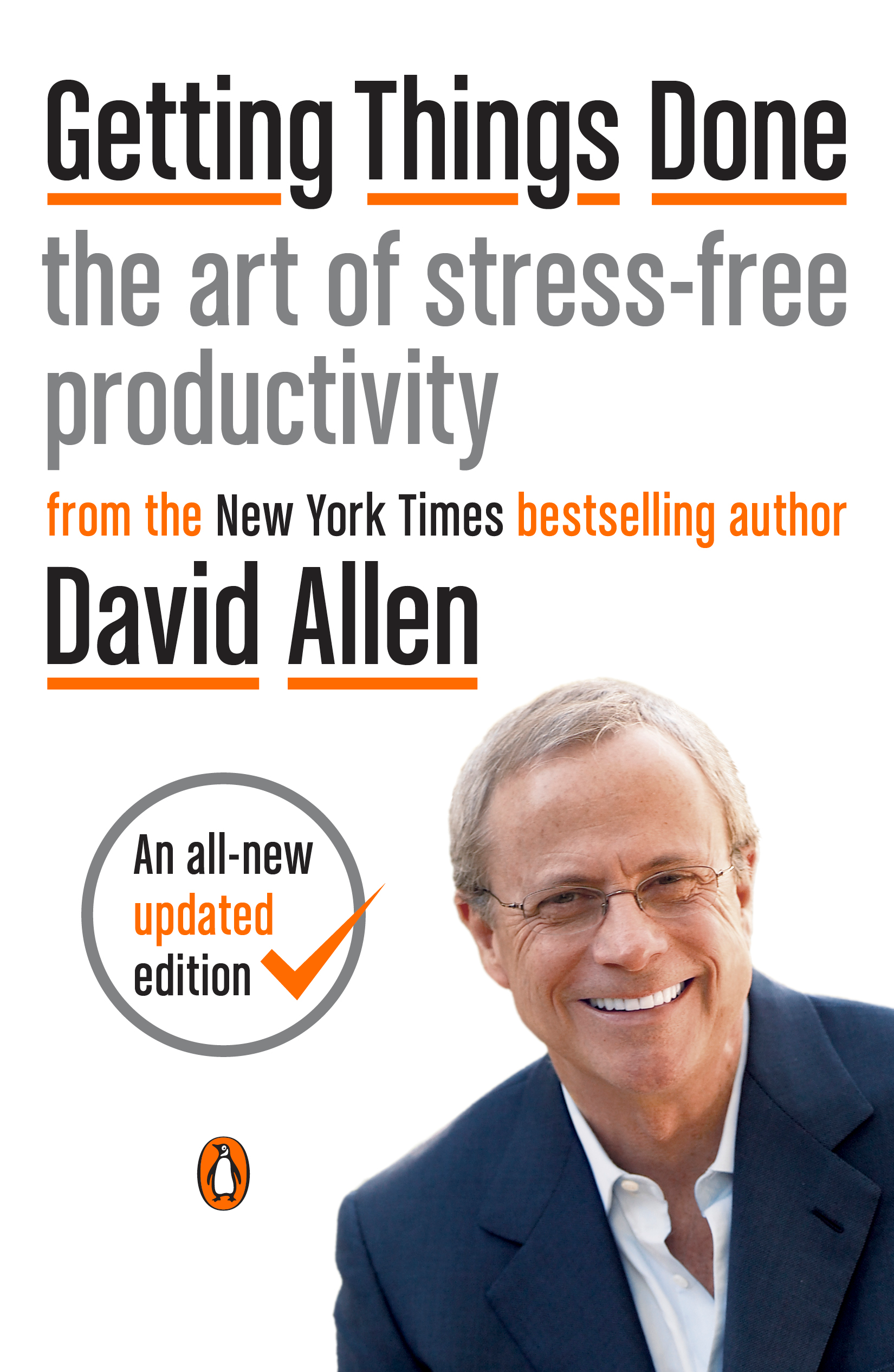 Getting Things Done The Art of Stress-Free Productivity  by David Allen