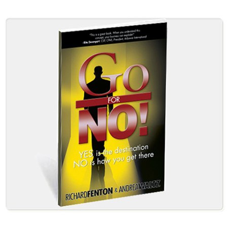 Go For No! Book By Richard Fenton & Andrea Waltz