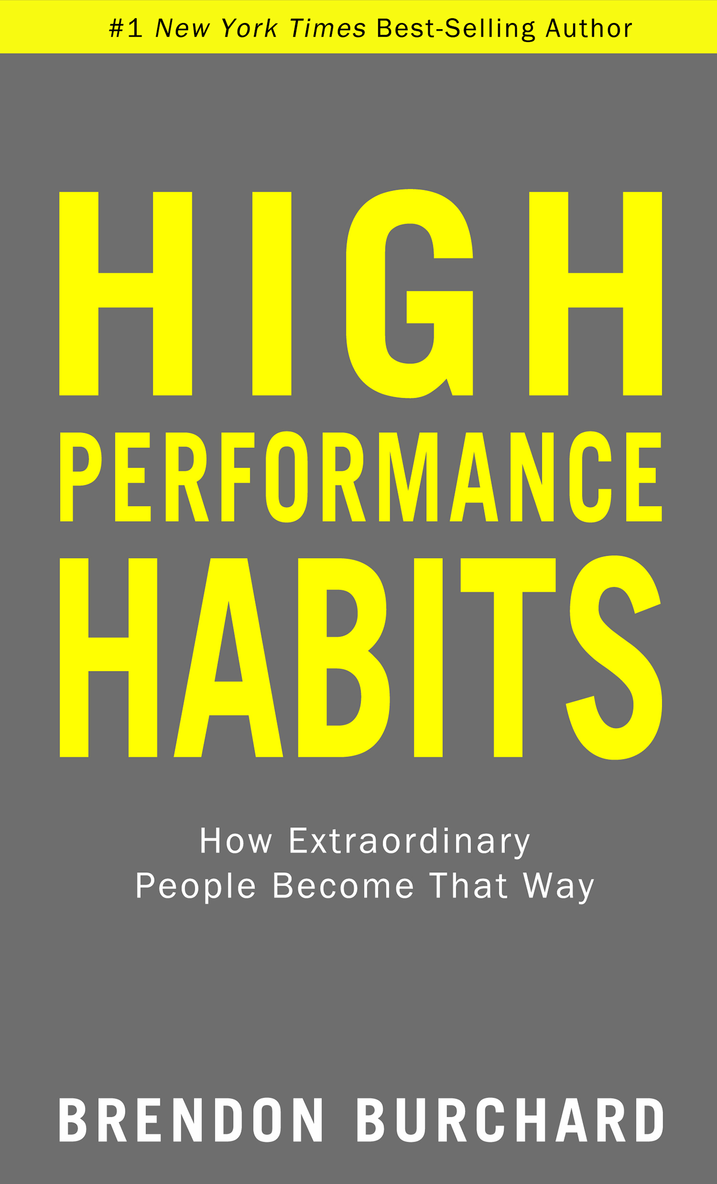 High Performance Habits by Brendon Burchard
