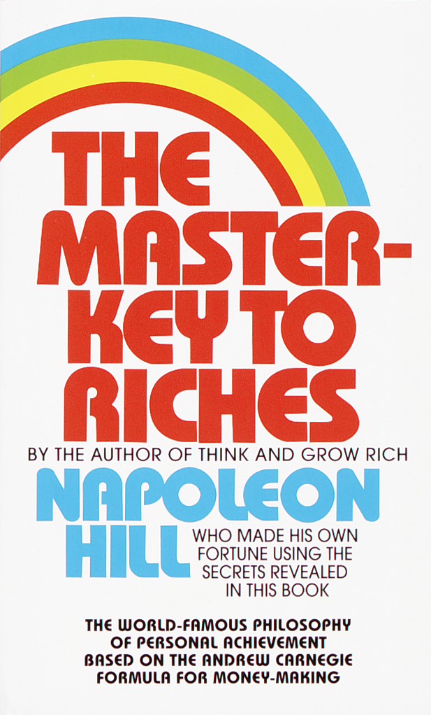 The Master Key to Riches by Napoleon Hill
