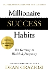 Millionaire Success Habits The Gateway to Wealth & Prosperity  by Dean Graziosi