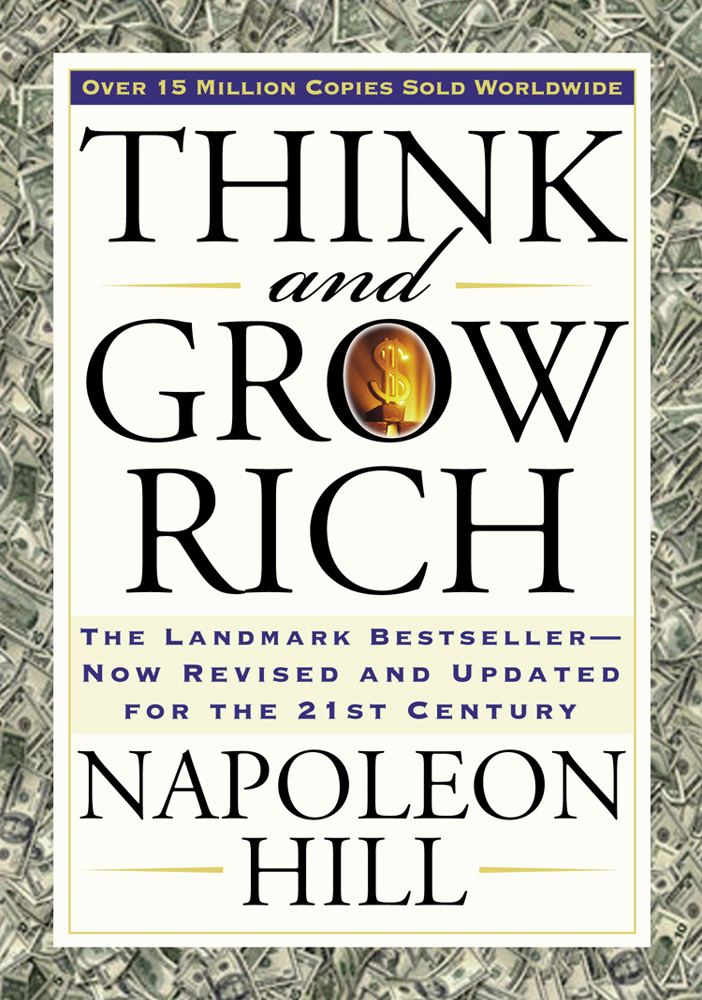 Think and Grow Rich  Updated for the 21st Century by Napoleon Hill