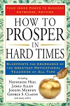 How to Prosper in Hard Times  by Napoleon Hill, James Allen