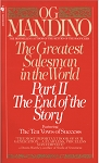 The Greatest Salesman in the World, Part II The End of the Story by Og Mandino