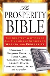 The Prosperity Bible The Greatest Writings of All Time on the Secrets to Wealth and Prosperity by Napoleon Hill