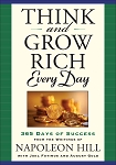 Think and Grow Rich Every Day by Napoleon Hill