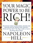 Your Magic Power to be Rich!  by Napoleon Hill
