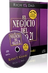 El Negocio Del Siglo 21 (the Business of the 21st Century) by Robert Kiyosaki