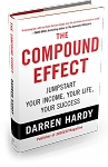 The Compound Effect by Darren Hardy (hardback edition)