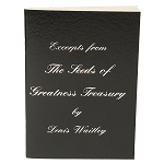 Excerpts From the Seeds of Greatness Treasury - Denis Waitley