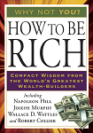 How to Be Rich by Napoleon Hill, Joseph Murphy, Wallace D. Wattles, Robert Collier