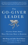 The Go-Giver Leader by Bob Burg