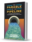 The Parable of the Pipeline: How Anyone Can Build a Pipeline of Ongoing Residual Income in the New Economy by Burke Hedges