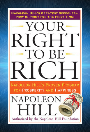 Your Right to Be Rich by Napoleon Hill