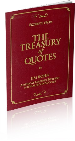 Excerpts From The Treasury Of Quotes Booklet - By Jim Rohn