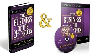The Business Of The 21st Century Book & Audio CD Combo Pack By Robert T. Kiyosaki