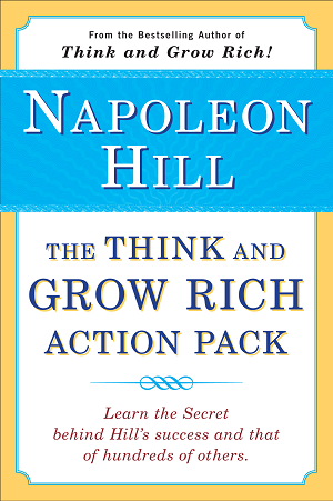 The Think and Grow Rich Action Pack have single-handedly changed the lives of millions of men, women and young adults