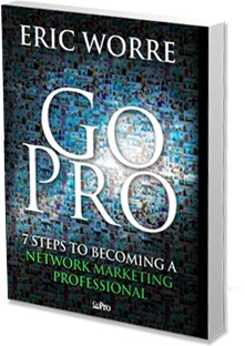 Go Pro Book By Eric Worre- 7 Steps To Becoming A Network Marketing Professional