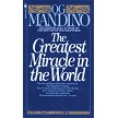 The Greatest Miracle in the World Written by Og Mandino