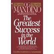 The Greatest Success in the World Written by Og Mandino